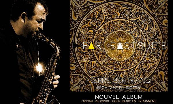 Pierre Bertrand & La Caja Negra - Far East Suite